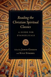 Reading Christian Spiritual Classics